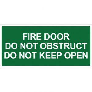 Fire Door Do Not Obstruct Do Not Keep Open - Green Sign