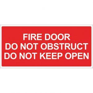 Fire Door Do Not Obstruct Do Not Keep Open - Red Sign